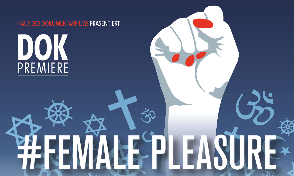 Rückblick: DOK Premiere »#Female Pleasure«